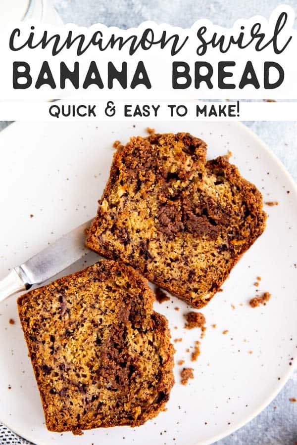 Cinnamon Swirl Banana Bread Pin 3