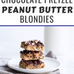 Chocolate Pretzel Blondies photo with text