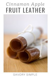 Cinnamon apple fruit leather with text overlay.