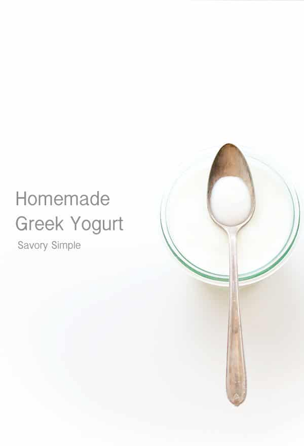 Homemade Greek Yogurt - Savory Simple