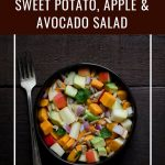 Sweet potato, apple, and avocado salad with text overlay.