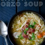 Chicken bacon orzo soup with text overlay,