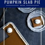 Pumpkin slab pie with text overlay.
