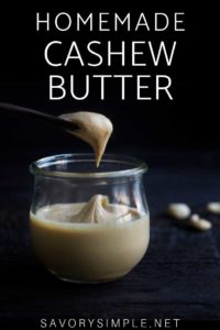 This easy, creamy homemade cashew butter recipe has no unnecessary ingredients, and it comes together in a matter of minutes!