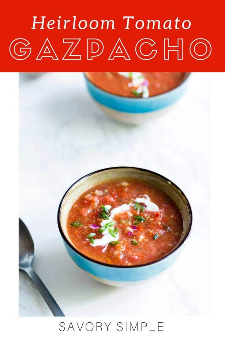 The best gazpacho recipe starts with perfect tomatoes. Heirloom tomatoes are incredibly sweet, making them a perfect candidate for a gazpacho soup that's bright, flavorful, and perfect for summer.
