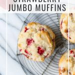 Jumbo Strawberry Muffins with Text Overlay