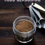 Homemade Taco Seasoning with Text Overlay