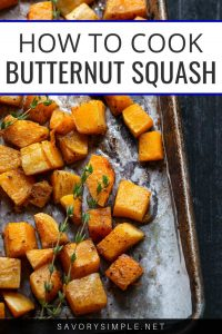Want to learn how to cook butternut squash? Follow along with my easy tutorial with step-by-step photos!