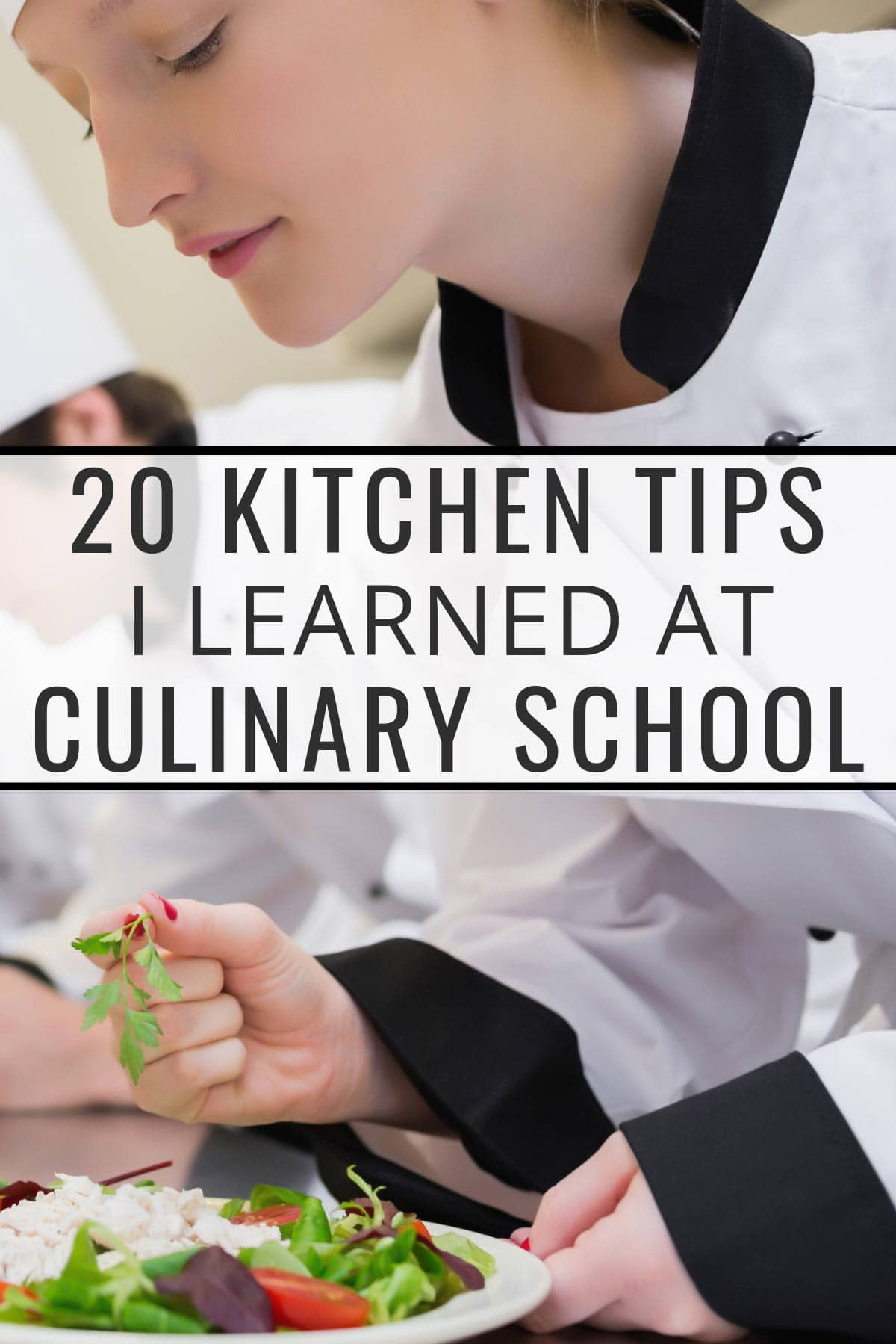 female culinary student photo with text overlay: culinary school kitchen tips