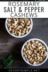 rosemary cashews recipe photo with text overlay