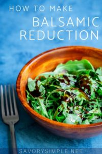 """Balsamic reduction recipe drizzled over arugula with text overlay """"How to Make Balsamic Reduction"""""""