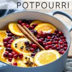 Stovetop potpourri ingredients in a Dutch oven