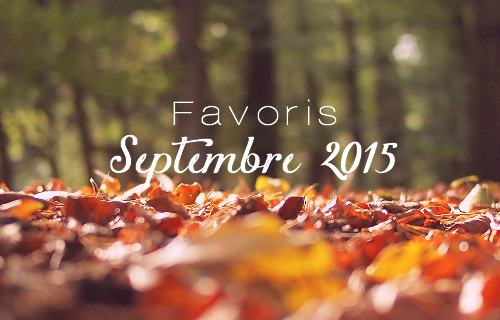 favoris de septembre 2015