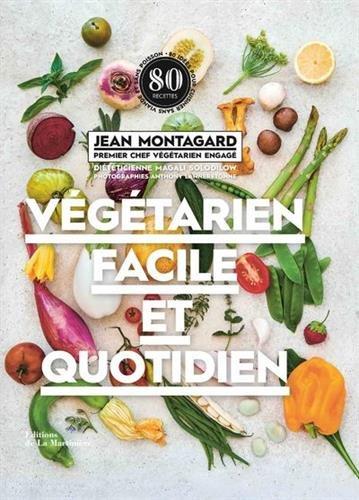 végétarien facile et quotidien livre cuisine