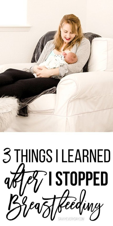 3 Things I Learned After I Stopped Breastfeeding