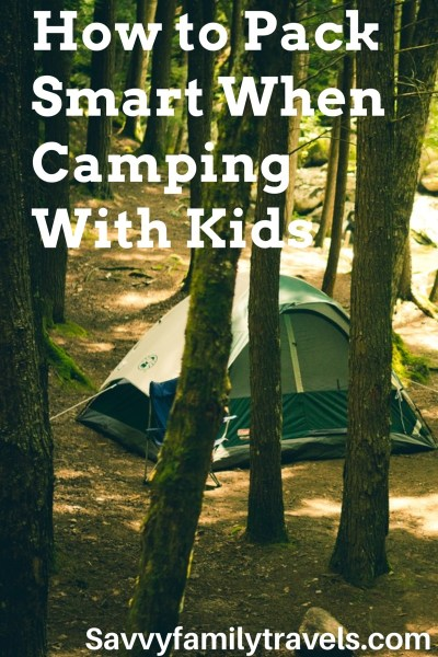 How to pack smart when camping with kids