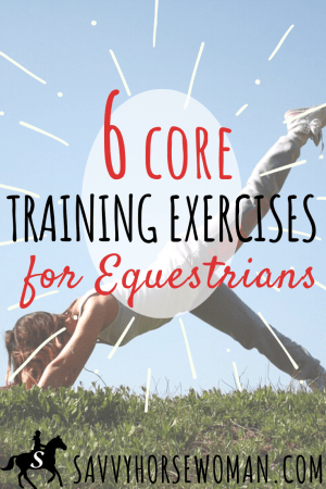 Core Training Exercises for Equestrians and Horse Riders - Savvy Horsewoman
