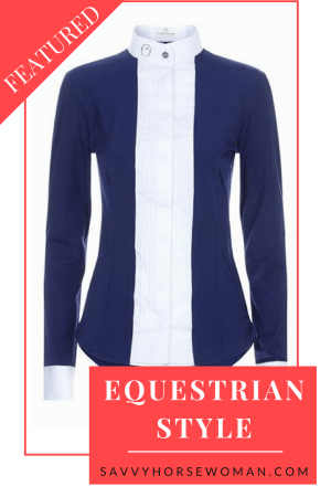 Equestrian Style | Horse Show Apparel | Savvy Horsewoman