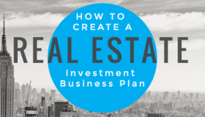 Real Estate Investment Business Plan - Savvy Real Estate Investor