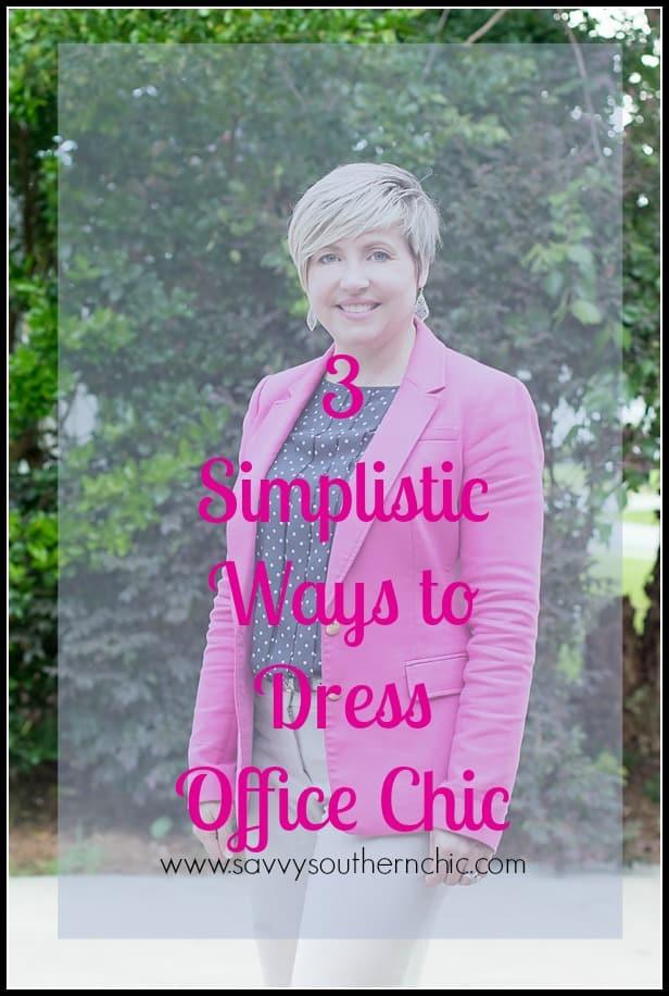 three ways to dress office chic