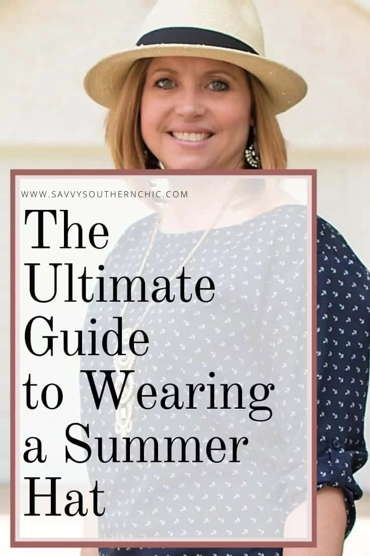 Ultimate guide to wearing a summer hat