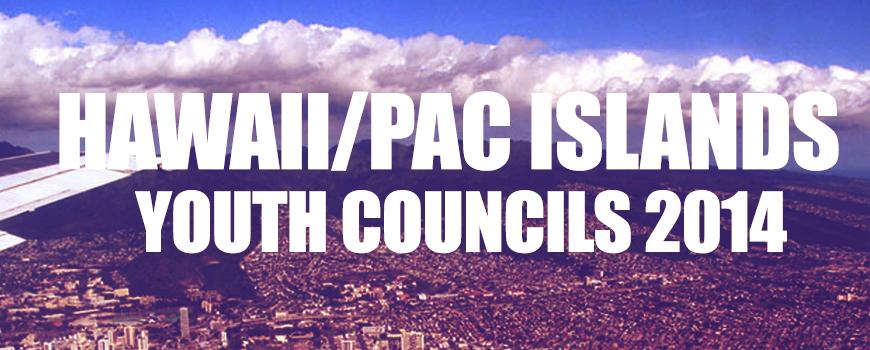 Youth Councils HAWAII 2014 (RECAP)