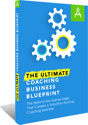 The Ultimate CoachingBusiness Blueprint