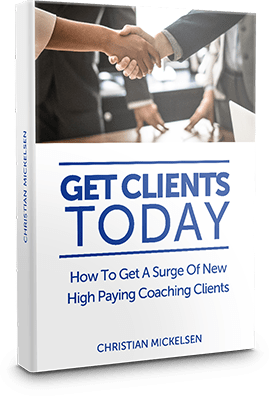 Get Clients Today by Christian Mickelsen