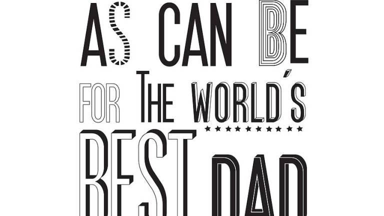 My Dad is World's Best Dad