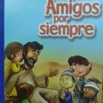 Nueva Biblia para niños Amigos por siempre