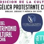 Exposición de la cultura evangélica protestante chilena