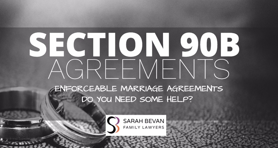 Section 90B Enforceable Marriage Agreement Family Lawyer Sydney