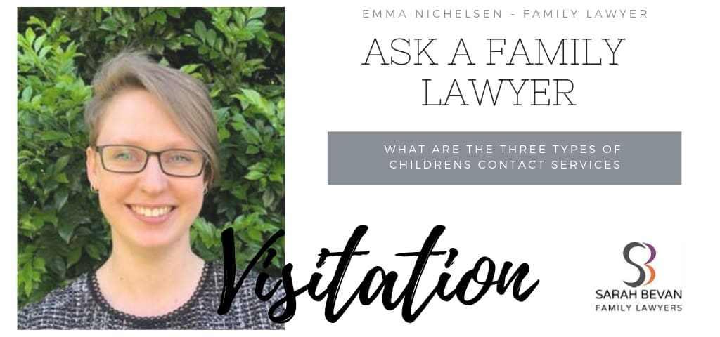 Supervised Visits - Family Lawyer Sydney