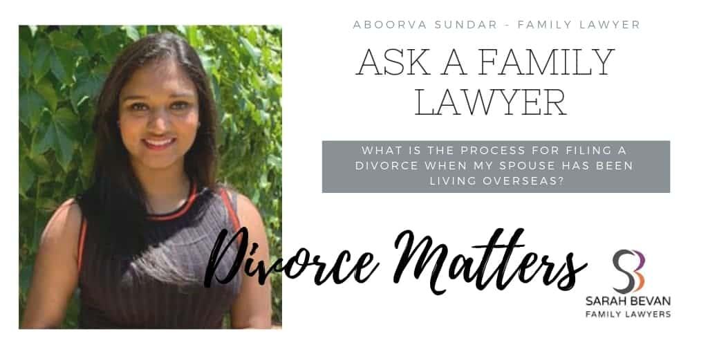 Divorce when partner overseas - Family Lawyer Sydney