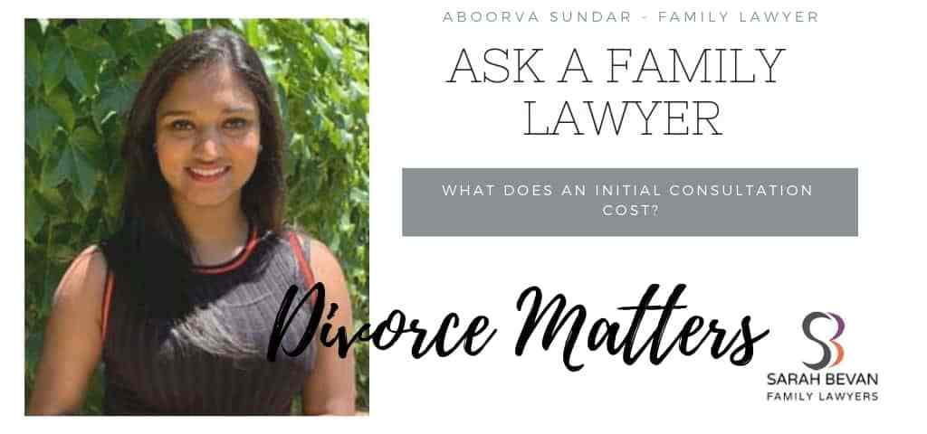Initial Consultation Costs - Family Lawyer Sydney