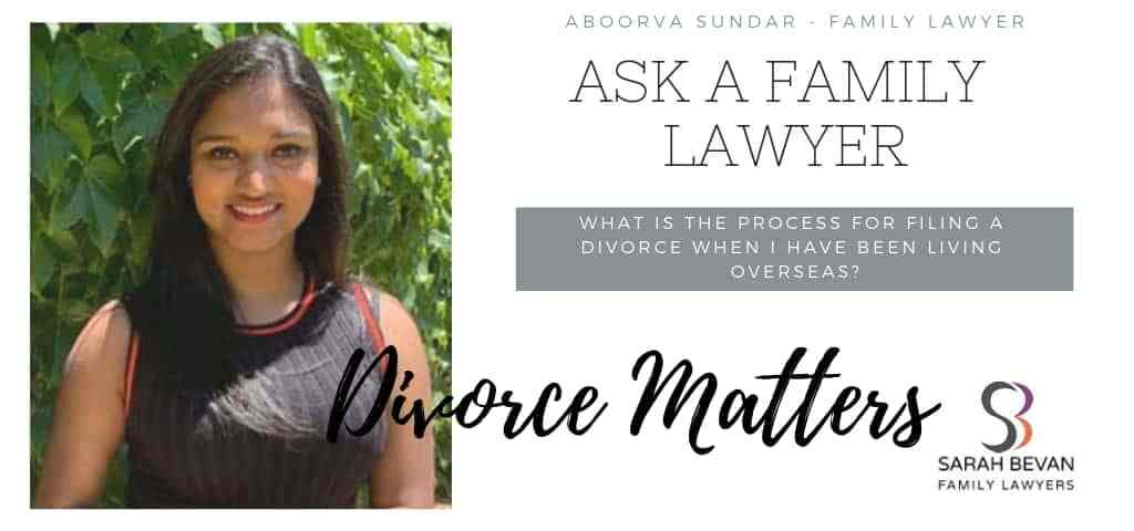 filing a Divorce overseas - Family Lawyer Sydney