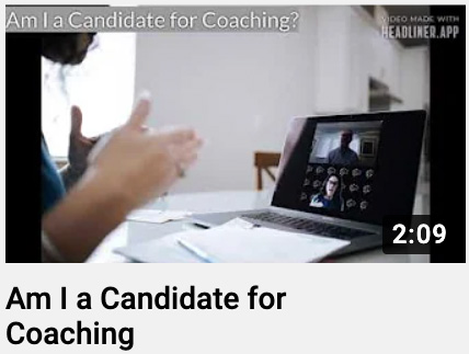 Am I a Candidate for Coaching