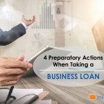 4 Preparatory Actions when Taking a Business Loan