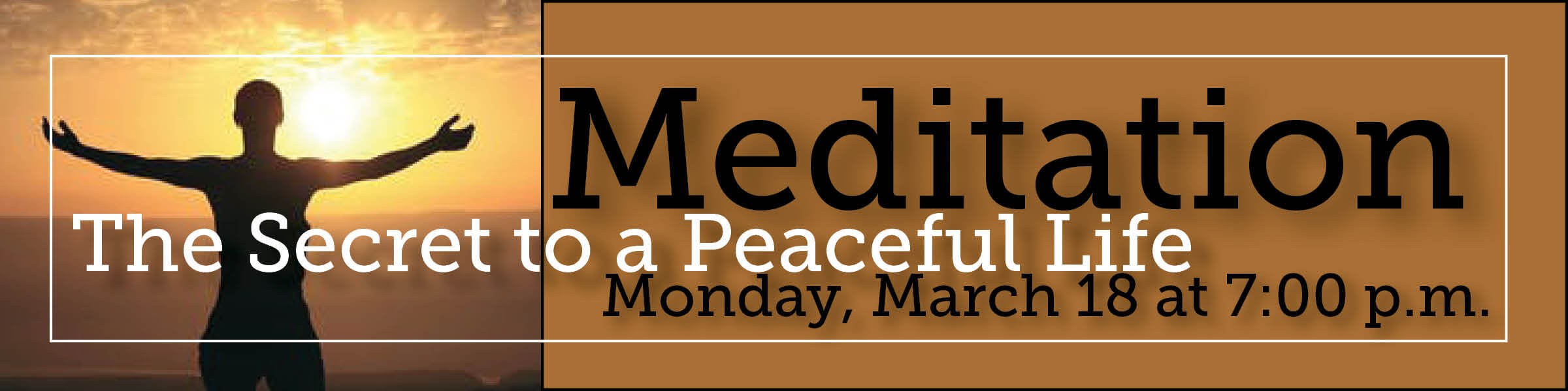 Adult Event | Meditation: The Secret to a Peaceful Life | March 18th @ 7 pm 2019
