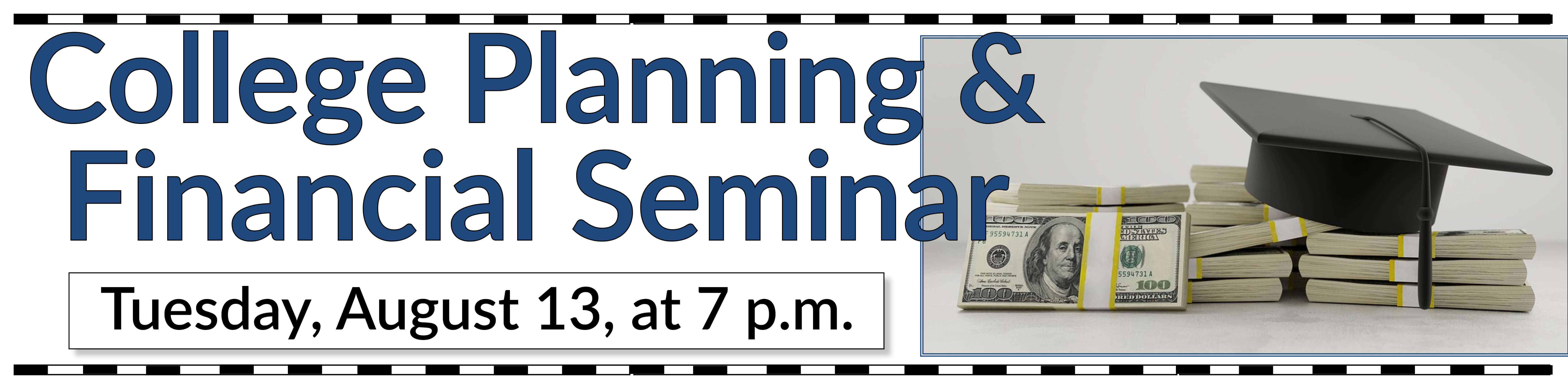 College Planning & Financial Seminar
