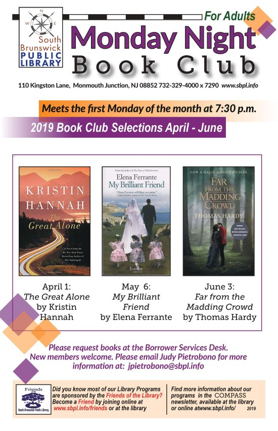 Monday Night Book Club - Spring 2019 | April 1st The Great Alone by Kristin Hannah | May 6th: My Brilliant Friend by Elena Ferrante | June 3rd: Far from the Madding Crowd by Thomas Hardy