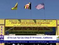 Lễ Vu Lan Tại Các Chùa Ở TP Fresno