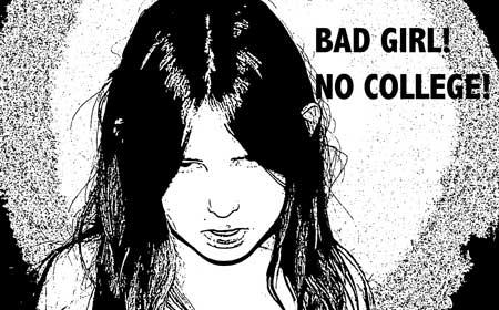 badgirlnocollege2.jpg