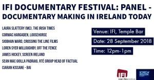 IFI Documentary Festival: Panel on Documentary Making In Ireland