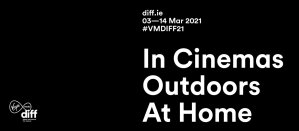 Virgin Media Dublin International Film Festival 2021