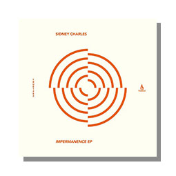 Sidney Charles Impermanence EP