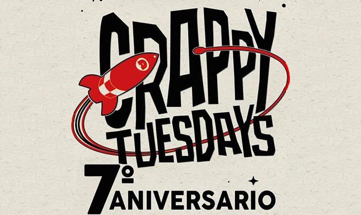 CRAPPY TUESDAYS CUMPLE 7 AÑOS