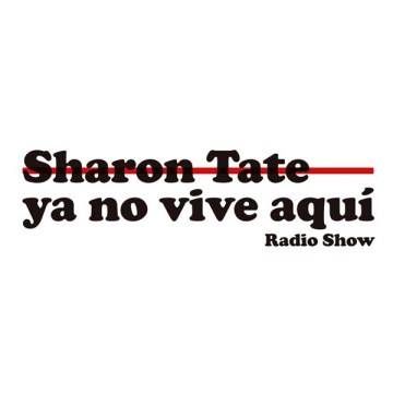 Sharon Tate Ya No Vive Aquí