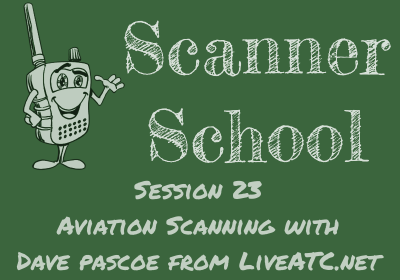 Aviation Scanning with Dave Pascoe, KM3T, from LiveATC.net
