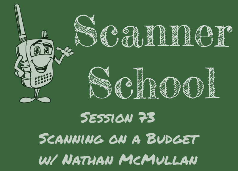 Scanning on a Budget - Scanner School